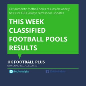 WEEK 33: UK FOOTBALL POOLS RESULTS
