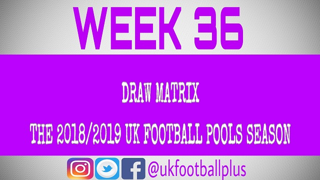 Week 36 Football Pools Draws - UK Football Pools Draw Matrix - Football Pools Draws 2018/2019 SeasonWeek 36 football pools draws. UK football pools draw matrix. Football pools draw. Fixed draws on the coupon. Banker pools draw. Pools draws. Fixed pairs. Football pools draws this weekend. Nap pools draws. Weekend pools draws. Pools draw this week. Fixed pools draws.Winning the Football Pools has never been an easy ordeal since the invention of the beautiful game called football pools. The quest for success has been the major dream of every staker (participator). However with up-to-date and current football pools information winning margin is on a plus. Unlike promoters/bookies we are poised to help increase your winning chances, even if our release do not go as planned, for unforeseen circumstances. Surely, we shall deliver our promised winning line to all of our clients.Win the UK Football Pools with Fixed Draw on Coupon Become a premium member and enjoy the dividend in football pools betting.ALSO SEE: Week 36 Bet9ja Football Pools Codes – UK 2018/2019 SeasonGet registered with us today or join our premium plan for fixed analysis and authentic guide. PREMIUM MEMBERSHIP DETAILS♦ HALF-MONTH  PREMIUM SUBSCRIPTION ₦25,000♦ ONE MONTH PREMIUM SUBSCRIPTION ₦50,000♦ HALF-YEAR  PREMIUM SUBSCRIPTION ₦250,000♦ ONE YEAR PREMIUM SUBSCRIPTION ₦500,000MAKE YOUR PAYMENT ONLINE INSTANTLYCONTACT USTEXT/SMS: +234(0) 815 119 6619   EMAIL: info@ukfootballplus.comRULES• Your winning is highly guaranteed, thus, no payment negotiation nor payment reduction.• Call for detailed info to get subscribed to any premium category.• Payment plan do not exceed plan limit. • Maximum fortune and success upon subscription.RECOMMENDED: Week 36 Pools Chat Forum: Post Other Comments Here – UK 2018/2019 SeasonClassified football pools information reserved for premium members only.