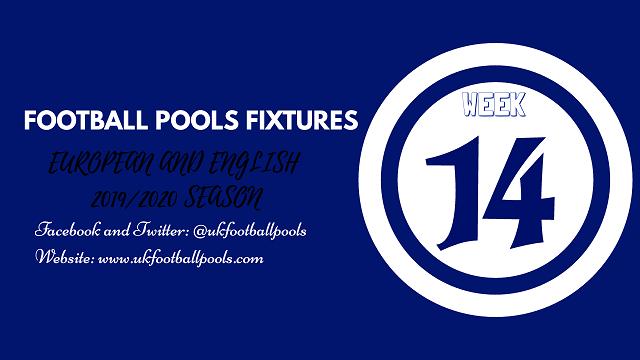 Week 14 Pools Fixtures – 2019/2020 Season