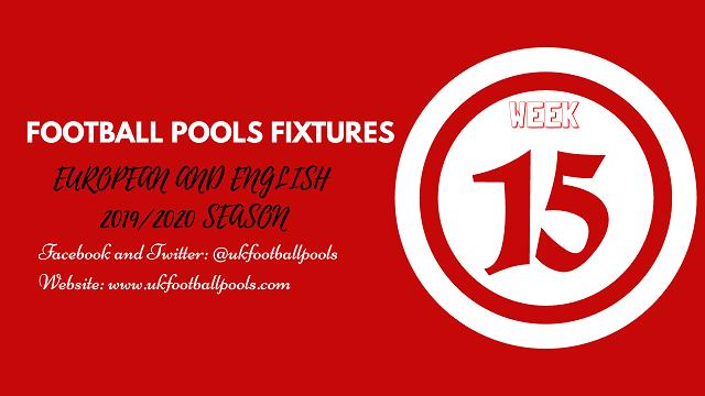 Week 15 Pools Fixtures – UK 2019/2020 Season
