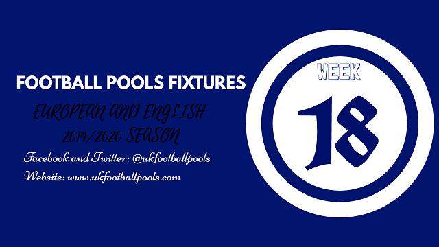 Week 18 Pools Fixtures – UK 2019/2020 Season
