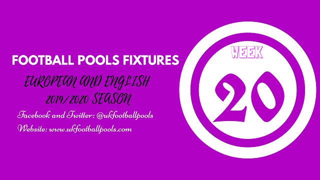 Week 20 Pools Fixtures – UK 2019/2020 Season