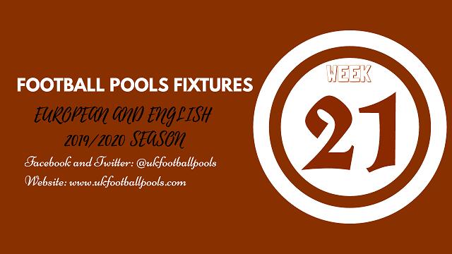 Week 21 Pools Fixtures – UK 2019/2020 Season