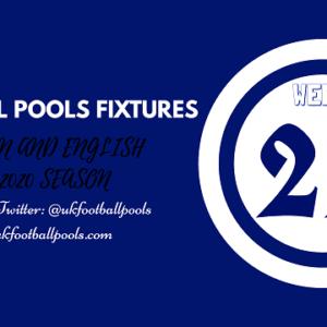 Week 22 Pools Fixtures – UK 2019/2020 Season