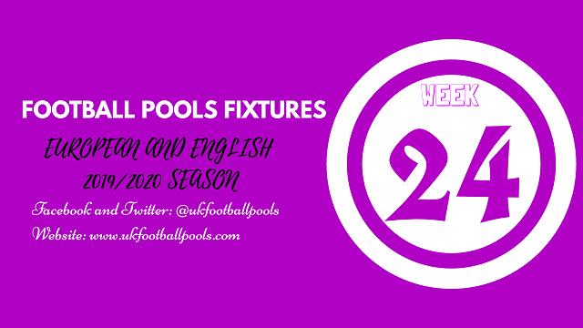 Week 24 Football Pools Fixtures