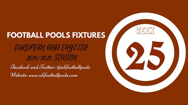 Week 25 pools fixtures