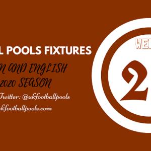 Week 25 Pools Fixtures – UK 2019/2020 Season