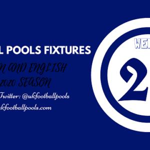 Week 26 Pools Fixtures – UK 2019/2020 Season