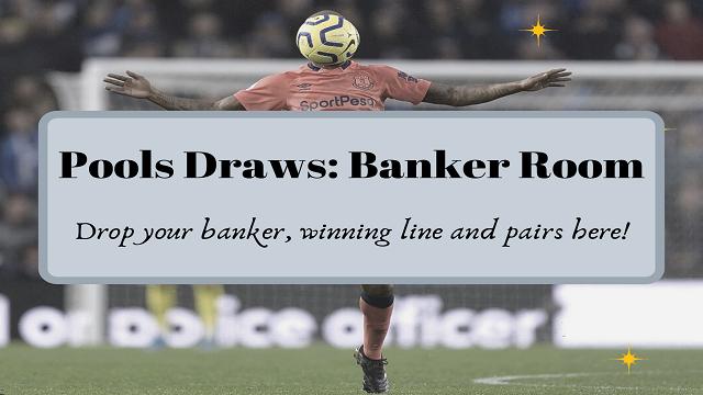 Week 30 Pool One Banker Forum: Proof Your Banker and Pair – UK 2018/2019 Season