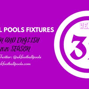 Week 32 Pools Fixtures – UK 2019/2020 Season