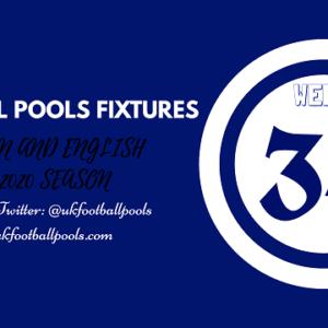 Week 34 Pools Fixtures – UK 2019/2020 Season
