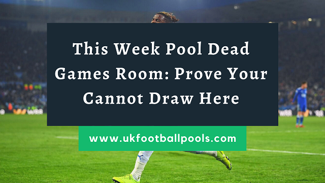 week 30 pools dead games