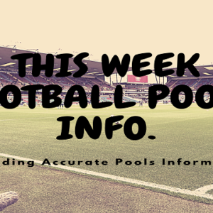 Week 29 Pools Info | UK Football Pools Information – UK 2019/2020