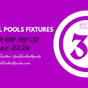 Week 36 Pools Fixtures – UK 2019/2020 Season