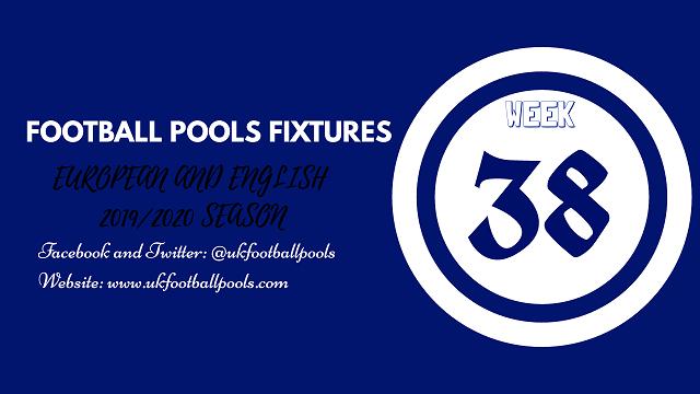 Week 38 pool fixtures
