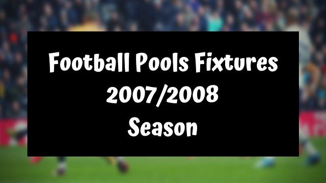 Pools Fixtures 2007-2008 Season