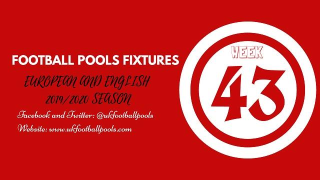 Week 43 pool fixtures