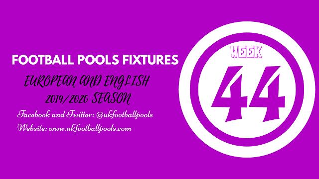 Week 44 pool fixtures