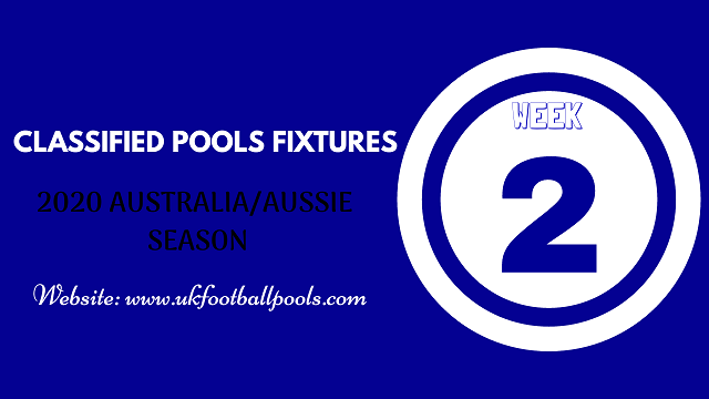 Week 2 Classified Football Pools Fixtures for Sat 18 July 2020 – Aussie 2020