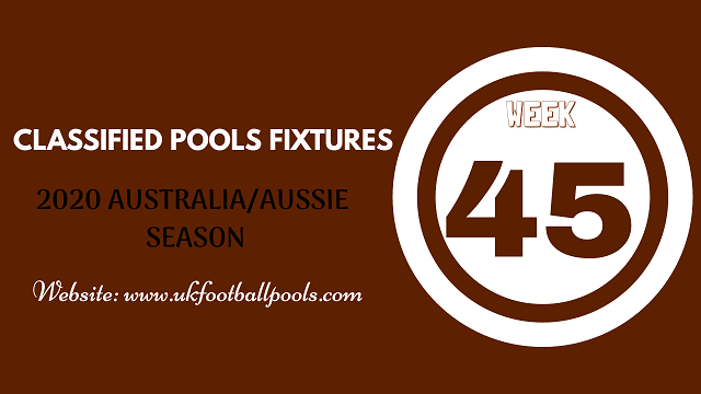 week 45 aussie pool fixtures 2020