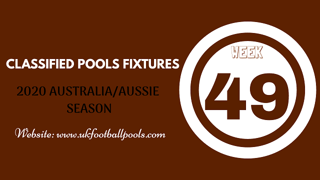 week 49 aussie pool fixtures 2020