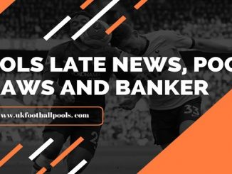 Week 39 Pools banker and draw late news 2020