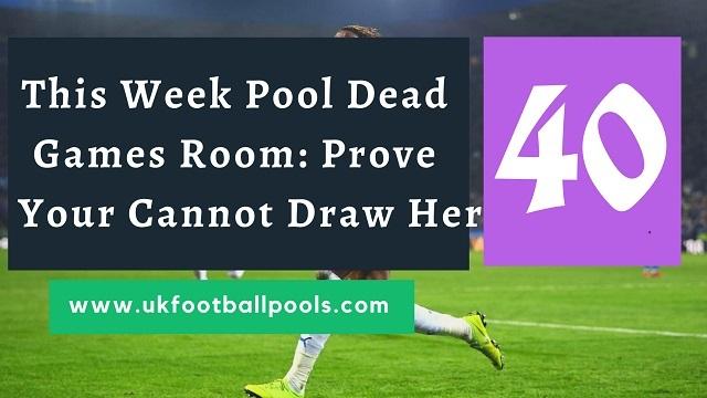 Week 40 pool dead room 2020