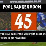 Week 45 Pool Banker Room 2020; Pool Draw This Week – Please Proof Your Best Banker, Pair or Winning Line Here!
