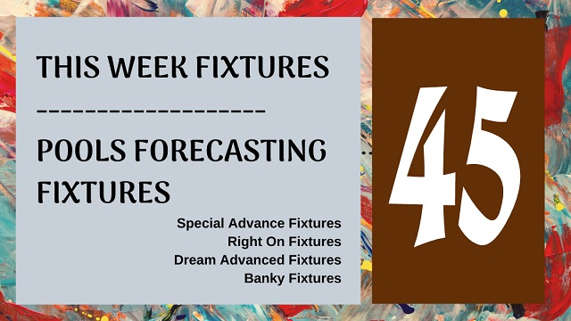 week 45 special advance fixtures - aussie 2020