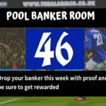 Week 46 Pool Banker Room 2020; Pool Draw This Week: Please Proof Your Best Banker, Pair or Winning Line Here!