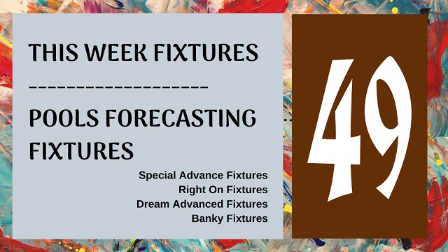 Week 49 Special And Right On Football Fixtures 2020