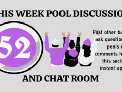 Week 52 Pools Draw Discussion Room 2020: Post Other Games, Ask Questions, Interact!