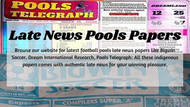 Week 30 Pool Late News Papers 2021