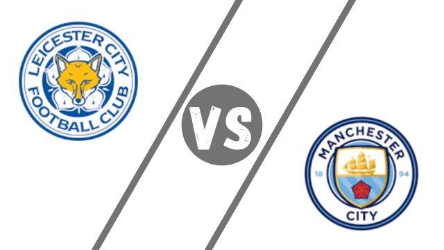 leicester vs man city premier league 2020 2021 season