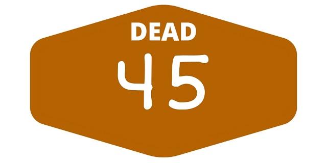 week 45 dead games 2021