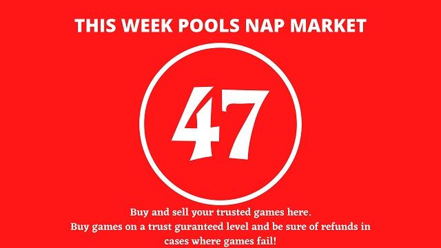 week 47 pool nap market 2021