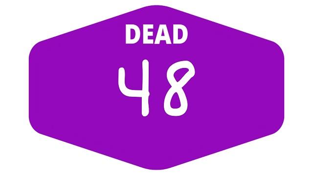 week 48 dead games 2021
